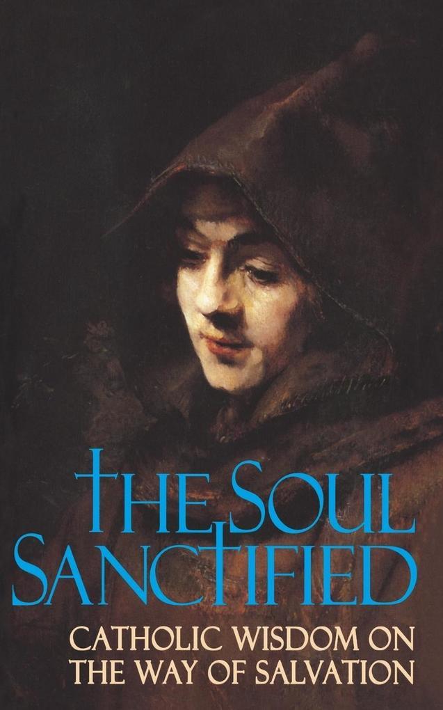 Soul Sanctified als Taschenbuch von Anonymous