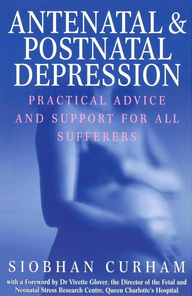Antenatal And Postnatal Depression als eBook epub