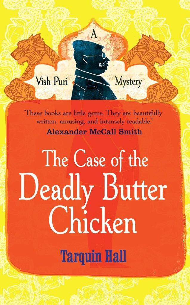 The Case of the Deadly Butter Chicken als eBook...