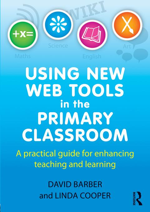 Using New Web Tools in the Primary Classroom al...