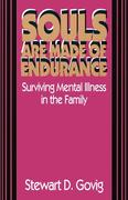 Souls Are Made of Endurance