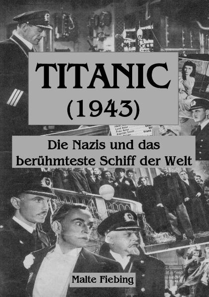 TITANIC (1943) als Buch von Malte Fiebing