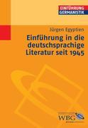 Einführung in die deutschsprachige Literatur nach 1945
