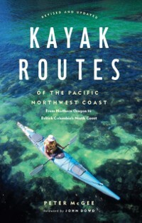 Kayak Routes of the Pacific Northwest als eBook...
