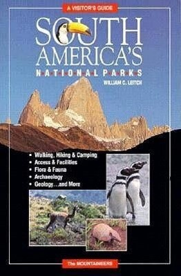 South America's National Parks: A Visitor's Guide als Taschenbuch