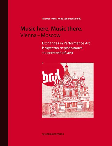 Music here, Music there. Vienna - Moscow als Bu...