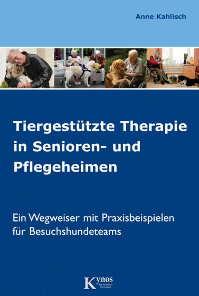 Tiergestützte Therapie in Senioren- und Pflegeh...