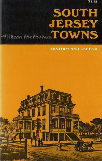 South Jersey Towns: History and Legends als Taschenbuch
