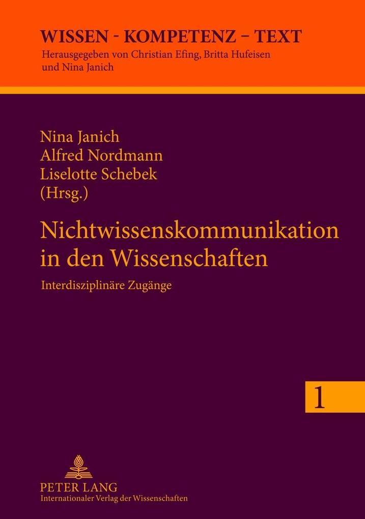 Nichtwissenskommunikation in den Wissenschaften als Buch (gebunden)