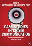 Case Studies in Crisis Communication