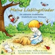 Meine Lieblingslieder: Die schönsten traditionellen Kinderlieder zum Mitsingen