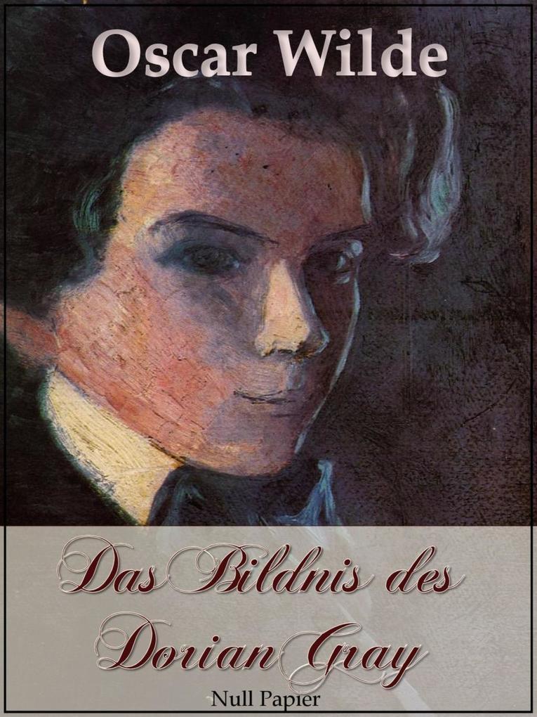 Das Bildnis des Dorian Gray als eBook