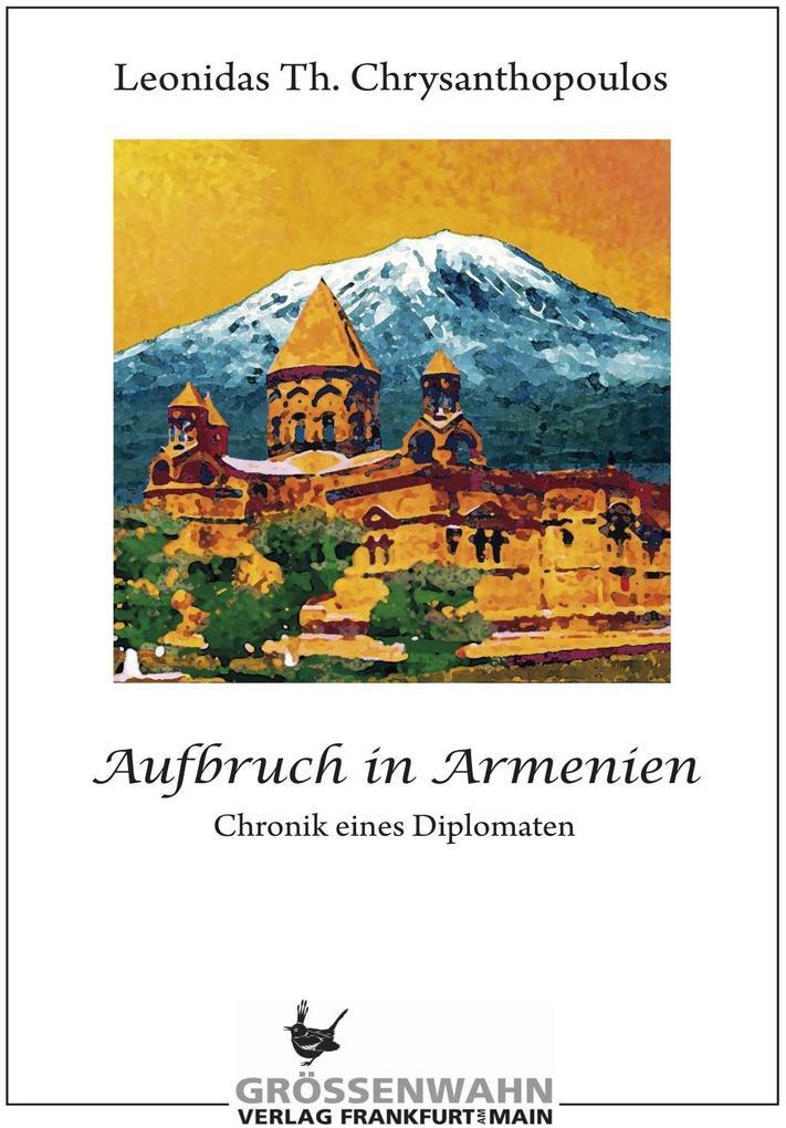 Aufbruch in Armenien als Buch von T. Leonidas C...
