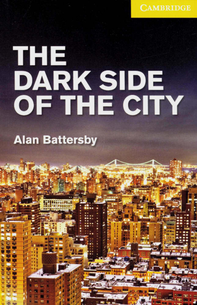 The Dark Side of the City als Buch