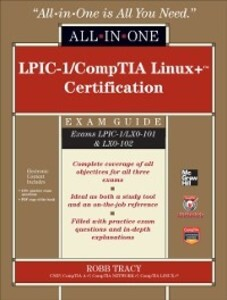 LPIC-1/CompTIA Linux+ Certification All-in-One ...