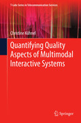 Quantifying Quality Aspects of Multimodal Interactive Systems