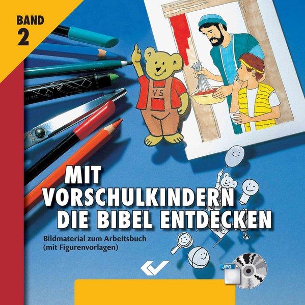 Mit Vorschulkindern die Bibel entdecken Bd.2 / ...