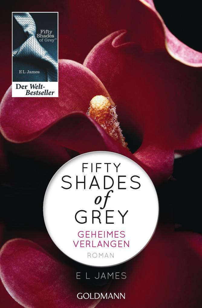 Shades of Grey 01. Geheimes Verlangen als Taschenbuch