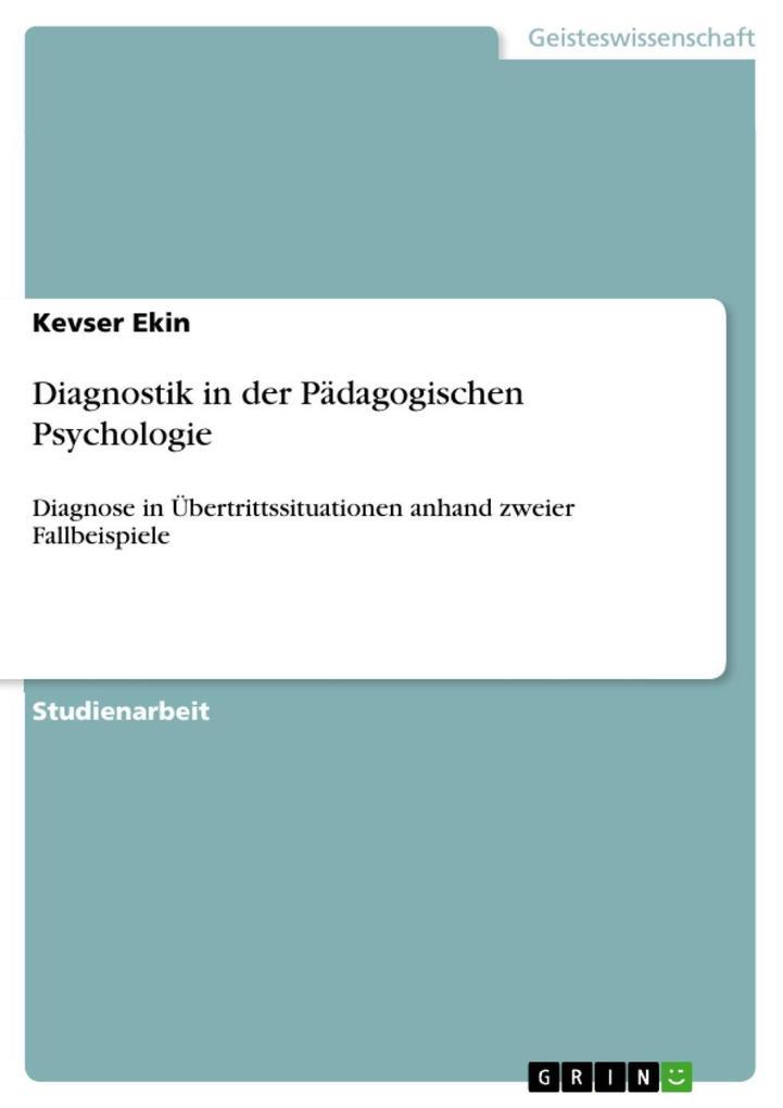 Diagnostik in der Pädagogischen Psychologie als...