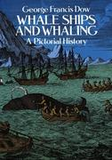 The Whale Ships and Whaling: A Horseman of the Plains