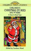 Children's Christmas Stories and Poems: In Easy-To-Read Type