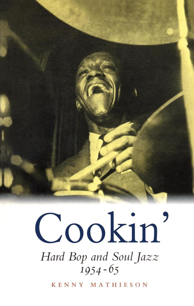 Cookin´: Hard Bop and Soul Jazz 1954-65 als eBo...