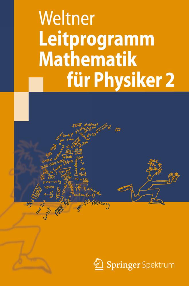 Leitprogramm Mathematik für Physiker 2 als Buch...