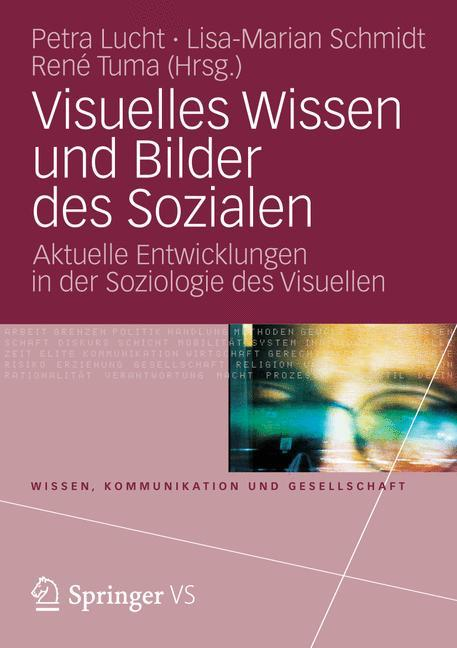 Visuelles Wissen und Bilder des Sozialen als Bu...