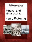 Athens, and Other Poems.