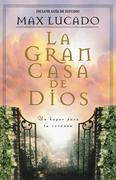 La Gran Casa de Dios = The Great House of God