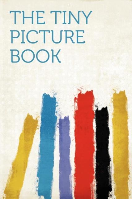 The Tiny Picture Book als Taschenbuch von