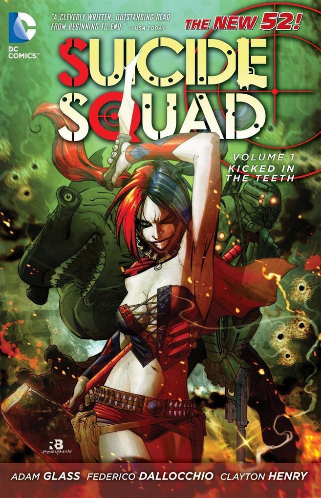 Suicide Squad Vol. 01. Kicked in the Teeth als ...