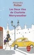 Les Deux Vies de Charlotte Merryweather