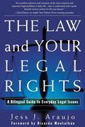 Law and Your Legal Rights/A Ley y Sus Derechos Legales