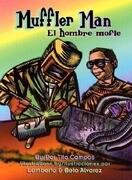 El Hombre Mofle / Muffler Man