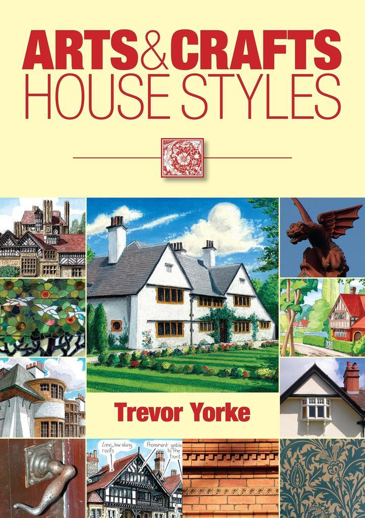 Arts & Crafts House Styles als eBook Download v...