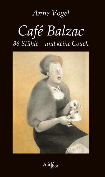 Cafe Balzac als Buch von Anne Vogel