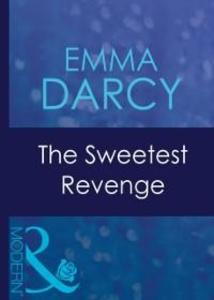 Sweetest Revenge (Mills & Boon Modern) (Red-Hot...