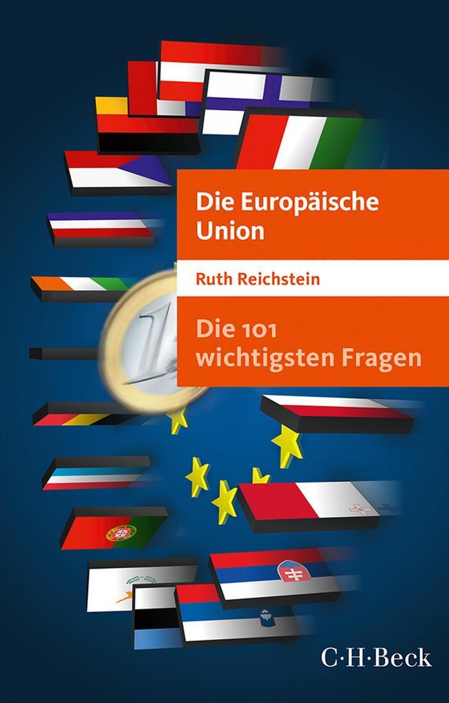 Die 101 wichtigsten Fragen - Die Europäische Union als eBook