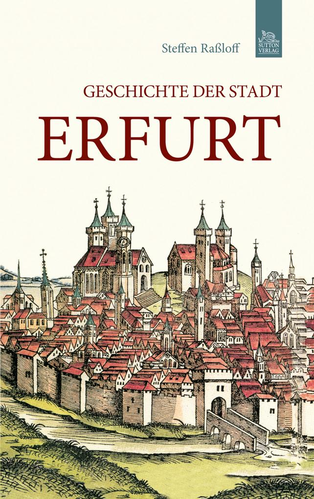 Geschichte der Stadt Erfurt als eBook Download ...