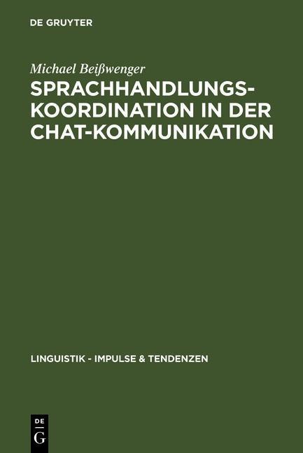 Sprachhandlungskoordination in der Chat-Kommuni...