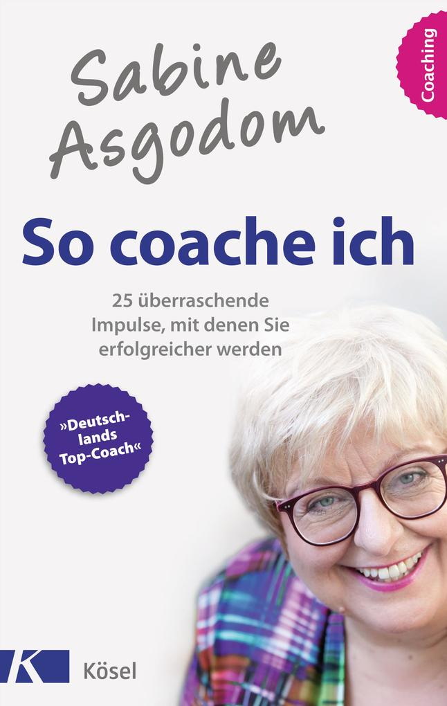 Sabine Asgodom - So coache ich als eBook epub