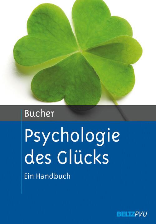 Psychologie des Glücks als eBook Download von