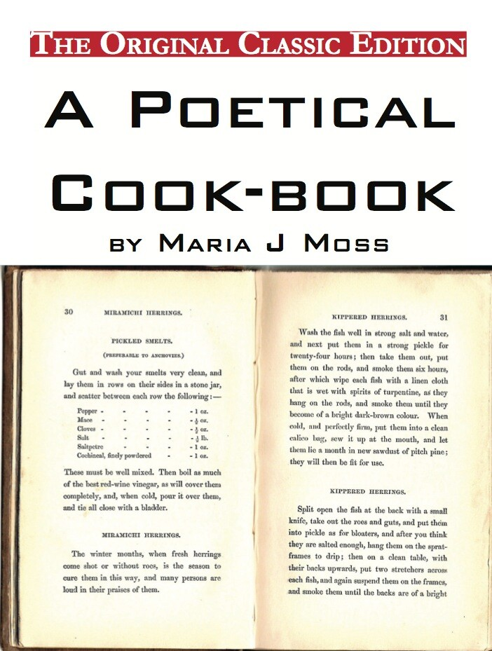 A Poetical Cook-book, by Maria J Moss - The Ori...