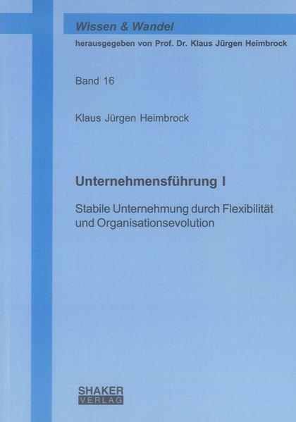 Unternehmensführung I als Buch von Klaus Jürgen...