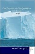 Das Tagebuch des Nordpolfahrers Otto Krisch