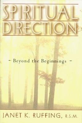 Spiritual Direction: Beyond the Beginnings als Taschenbuch