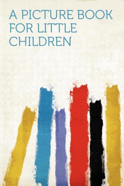 A Picture Book for Little Children als Taschenb...