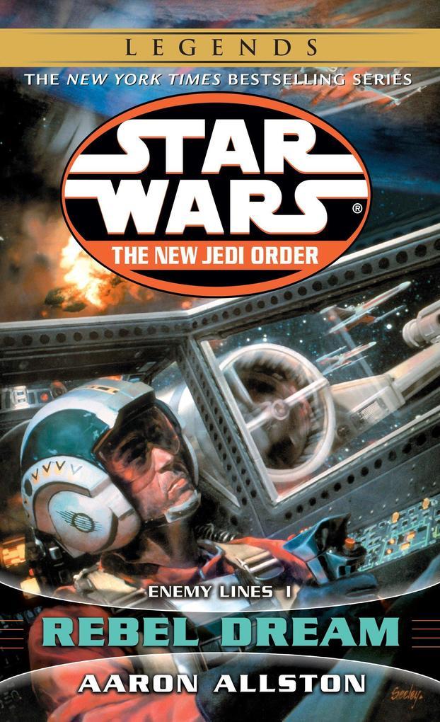 Rebel Dream: Star Wars Legends (the New Jedi Order): Enemy Lines I als Taschenbuch