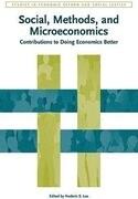 Social, Methods, and Microeconomics: Contributions to Doing Economics Better